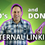 The Do's and Don'ts of Internal Linking